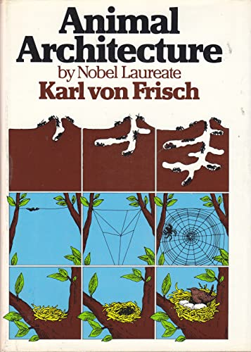 9780151072514: Animal Architecture