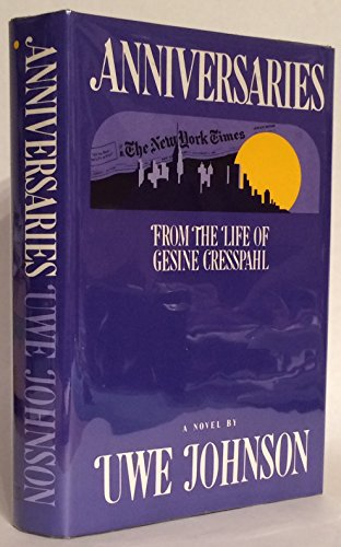9780151075614: Anniversaries: From the Life of Gesine Cresspahl