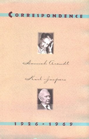 9780151078875: Hannah Arendt and Karl Jaspers: Correspondence: 1926-1969