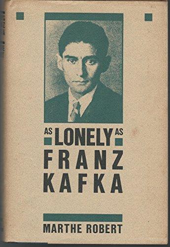 As lonely as Franz Kafka: Robert, Marthe