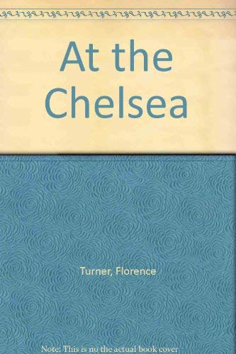9780151097807: At the Chelsea
