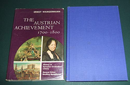 The Austrian achievement, 1700-1800: Ernst Wangermann