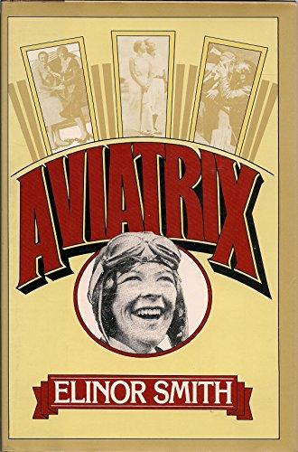 Aviatrix: Elinor Smith