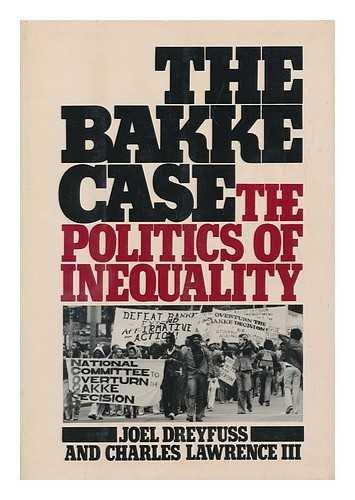 9780151105366: Bakke Case: Politics of Inequality