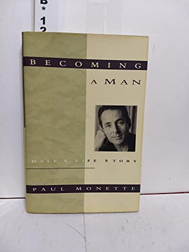 9780151115198: Becoming A Man: Half a Life Story