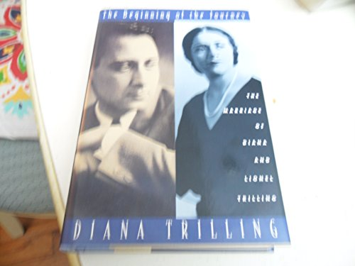 9780151116850: The Beginning of the Journey: The Marriage of Diana and Lionel Trilling