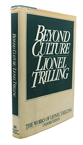 9780151119875: Beyond Culture: Essays on Literature and Learning (The works of Lionel Trilling)