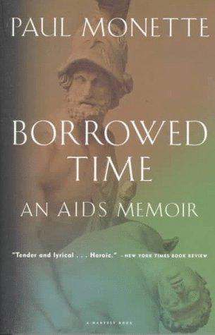 9780151135981: Borrowed Time: An AIDS Memoir