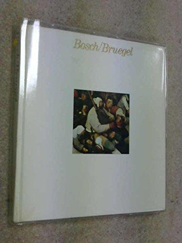 Bosch/Bruegel: Hieronymus Bosch and