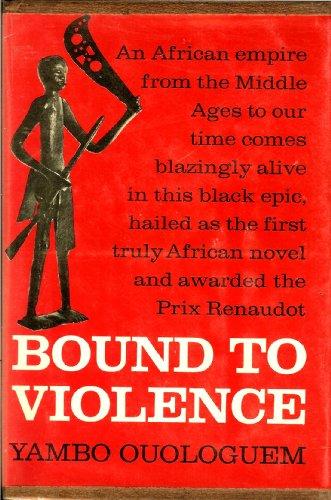 9780151136254: Bound to violence