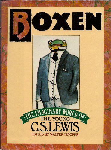 9780151136308: Boxen: The Imaginary World of the Young C.S. Lewis