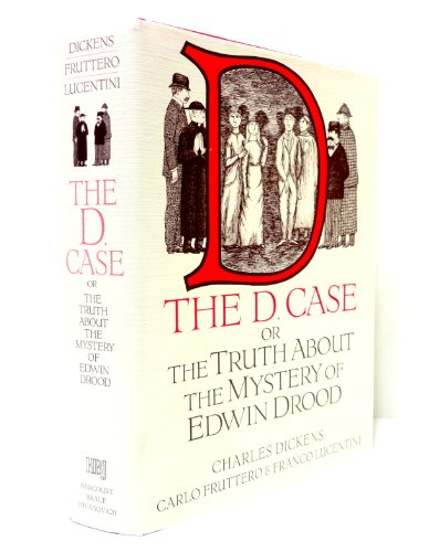 9780151137329: The D. Case or The Truth About the Mystery of Edwin Drood