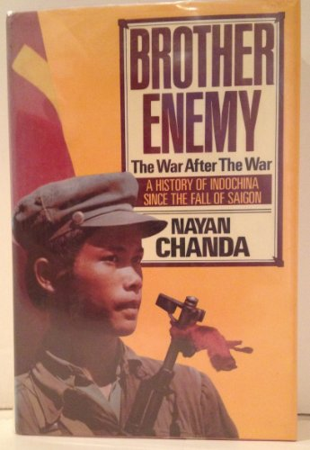 9780151144204: Brother Enemy - The War After the War: History of Indo-China After the Fall of Saigon