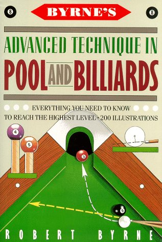 9780151152223: Byrne's Advanced Technique in Pool and Billiards