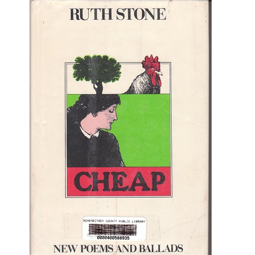 Cheap: New Poems and Ballads: Stone, Ruth
