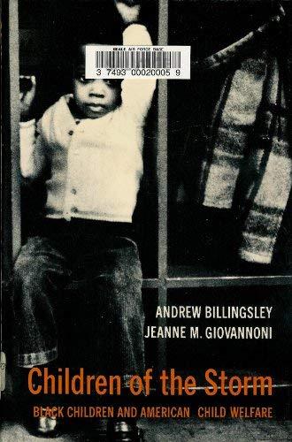 Children of the storm: black children and American child welfare: Billingsley, Andrew