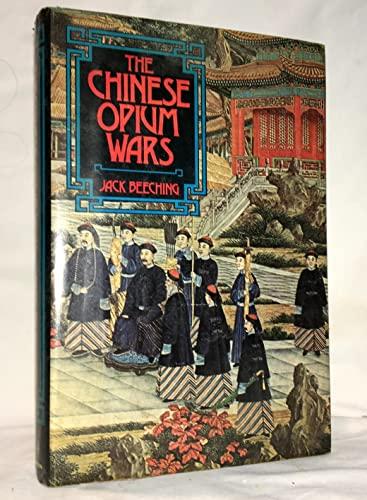9780151176502: The Chinese Opium Wars