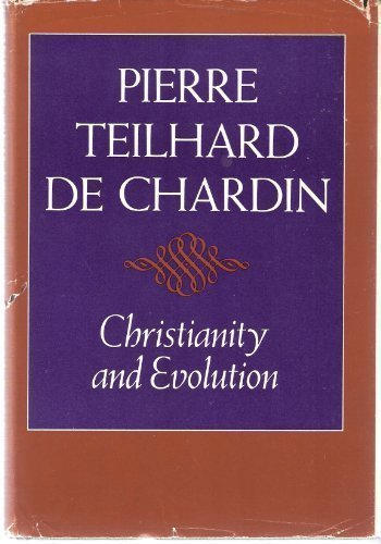 9780151178506: Christianity and evolution