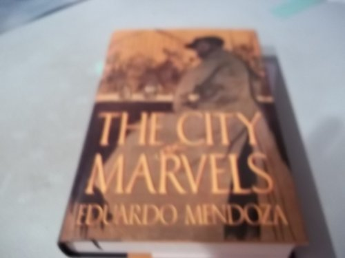 9780151180400: The City of Marvels