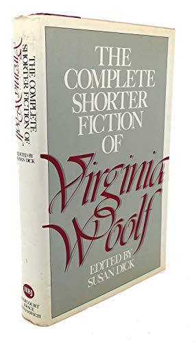 9780151189830: The Complete Shorter Fiction of Virginia Woolf