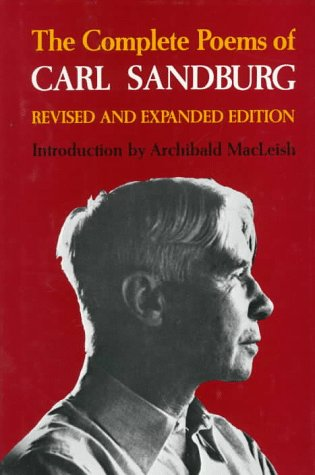 9780151207732: The Complete Poems of Carl Sandburg: Revised and Expanded Edition