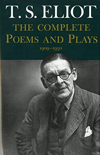 9780151211852: T.S. Eliot: The Complete Poems and Plays, 1909-1950
