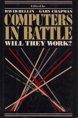 Computers in Battle: Will They Work (0151212325) by David Bellin