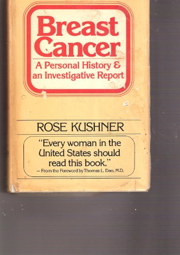 9780151225699: Breast cancer: A personal history and an investigative report