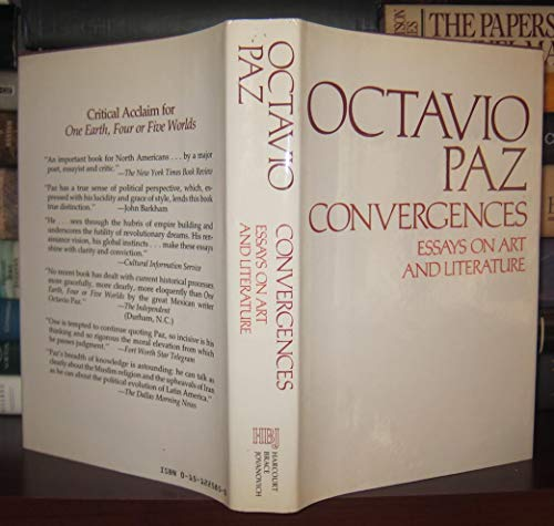 Convergences: Essays on Art and Literature: Paz, Octavio