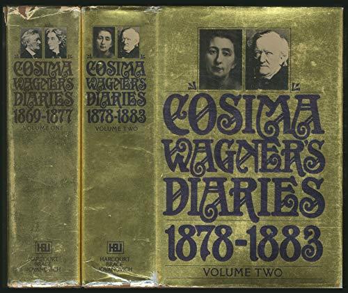 Cosima Wagner's Diaries, Vol. 2: 1878-1883: Cosima Wagner