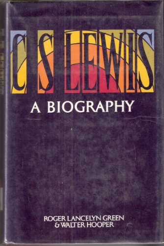 C. S. Lewis: A biography: Roger Lancelyn Green,