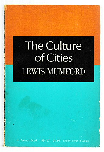 9780151232550: The Culture of Cities