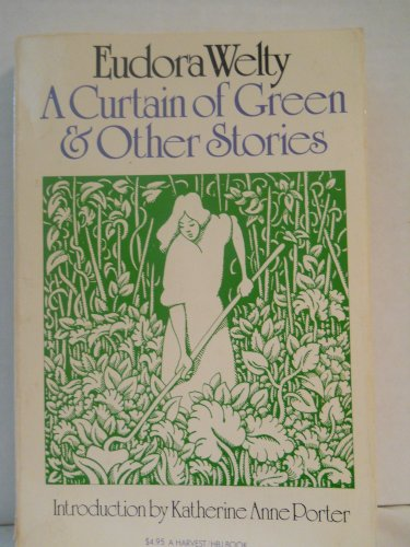 9780151236695: A Curtain of Green & Other Stories