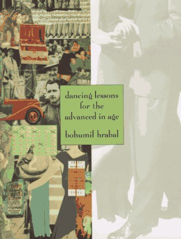 9780151238101: Dancing Lessons for the Advanced in Age