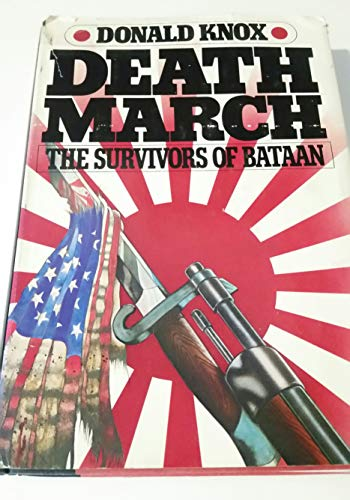 9780151240944: Death March: Survivors of Bataan