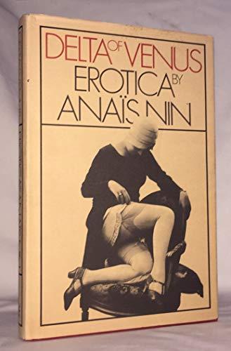 Delta of Venus: Erotica: Anais Nin