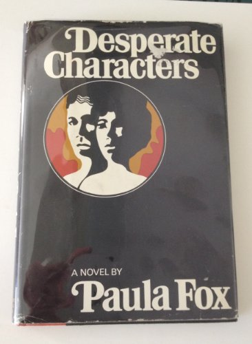 9780151253050: Desperate Characters [Hardcover] by Paula Fox