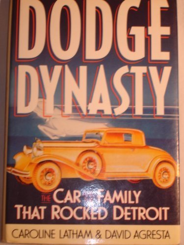 9780151253203: Dodge Dynasty: The Car and the Family That Rocked Detroit