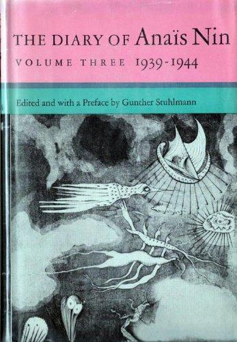 9780151255917: The Diary Of Anais Nin - Volume 3 - 1939 -1944