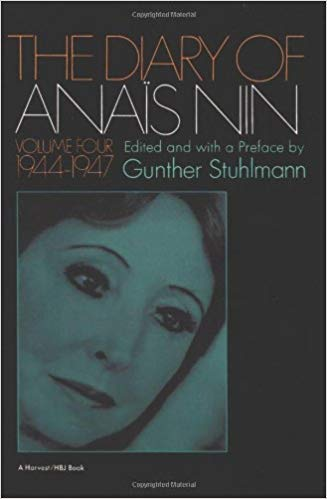 The Diary of Anais Nin Volume Four / 4 1944 1947 [Personal Document, Historical, Biographical ...