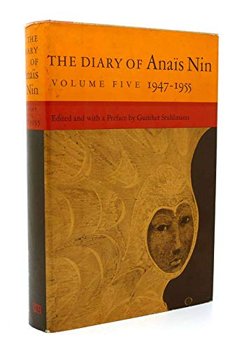 9780151255931: The Diary of Anais Nin, Vol. 5: 1947-1955