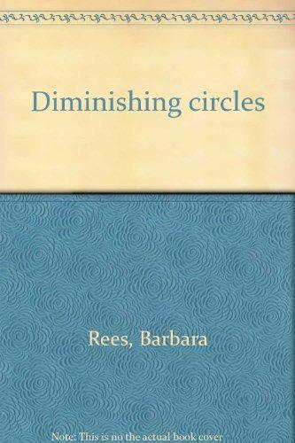 Diminishing circles: Rees, Barbara