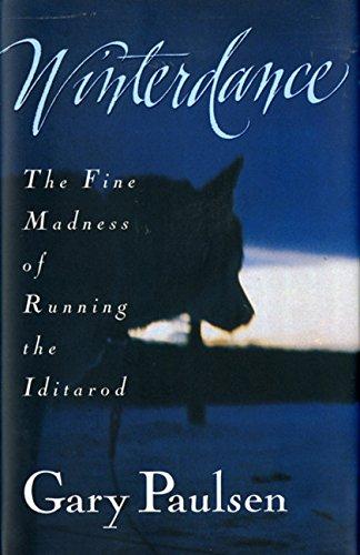 9780151262274: Winterdance: The Fine Madness of Running the Iditarod