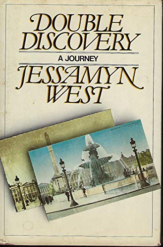 Double Discovery: A Journey: West, Jessamyn