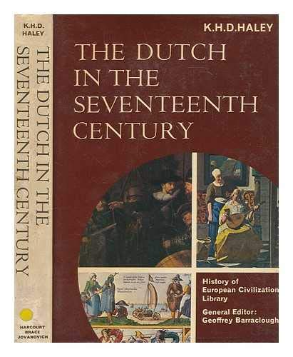 9780151268559: The Dutch in the seventeenth century