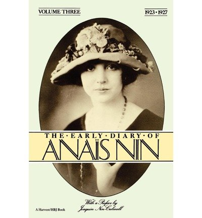 The Early Diary of Anais Nin, Vol.3,: Nin, Anais