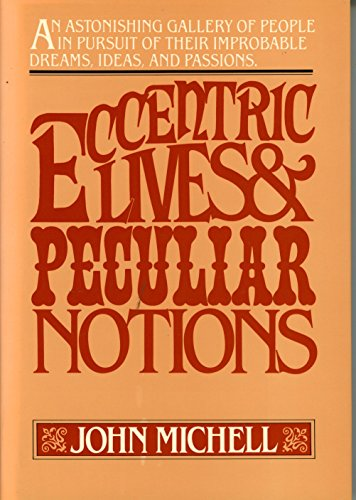 9780151273584: Eccentric Lives, Peculiar Notions
