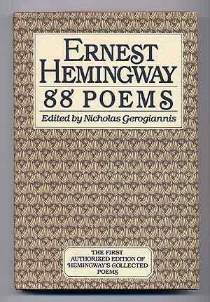 88 POEMS: Ernest Hemingway