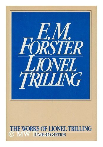 9780151287581: E. M. Forster (The Works of Lionel Trilling)