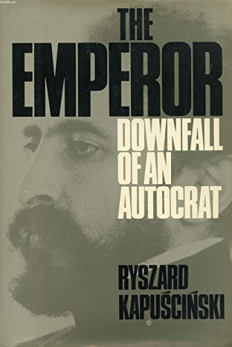 9780151287710: The Emperor: Downfall of an Autocrat (English and Polish Edition)